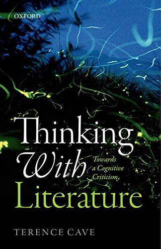 9780198749417: Thinking with Literature: Towards a Cognitive Criticism