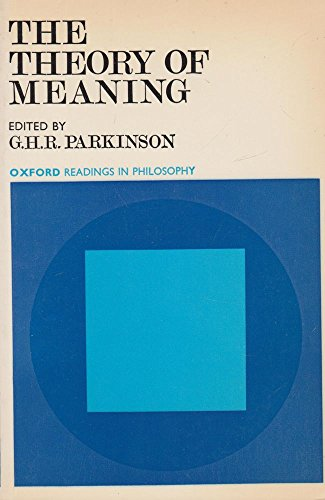 9780198750079: The Theory of Meaning (Oxford Readings in Philosophy)