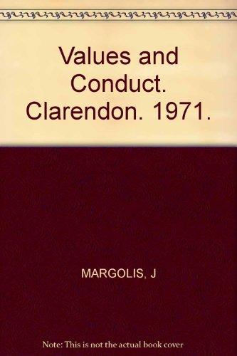 Values and Conduct.: Margolis, Joseph