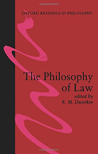 9780198750222: The Philosophy of Law (Oxford Readings in Philosophy)