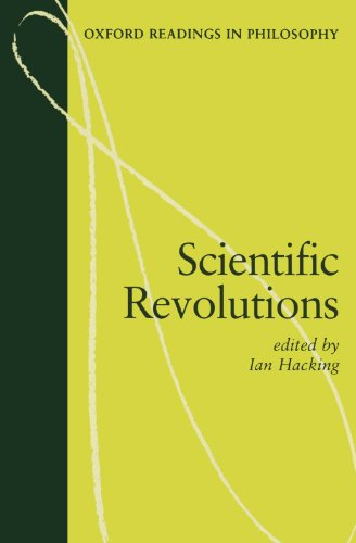 9780198750512: Scientific Revolutions (Oxford Readings in Philosophy)