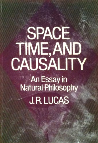 9780198750581: Space, Time and Causality: An Essay in Natural Philosophy