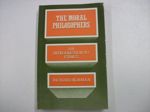 9780198750598: The Moral Philosophers: Introduction to Ethics
