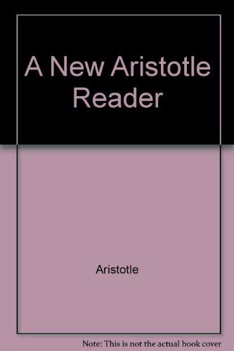 9780198750697: A New Aristotle Reader