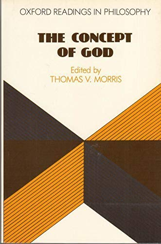 9780198750765: The Concept of God (Oxford Readings in Philosophy)