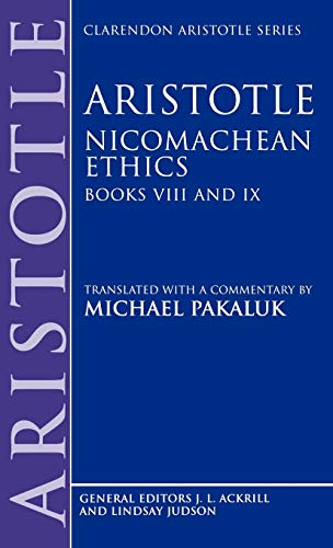 9780198751038: Nicomachean Ethics: Books VIII and IX (Aristotle Nicomachaen Ethics) (Bk. 8 & 9)
