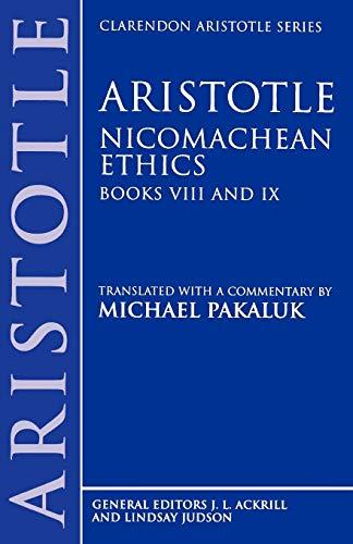9780198751045: Nicomachean Ethics: Books VIII and IX (Clarendon Aristotle Series)