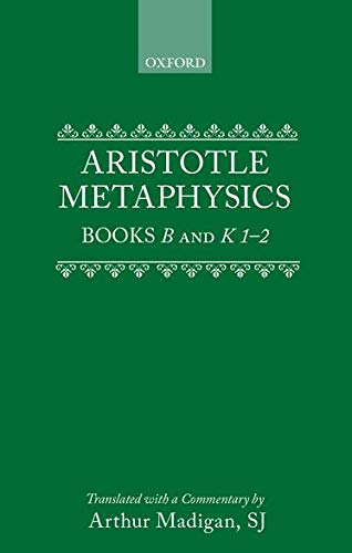 9780198751052: Aristotle: Metaphysics Books B and K 1-2: Bks.B & K 1-2 (Clarendon Aristotle Series)