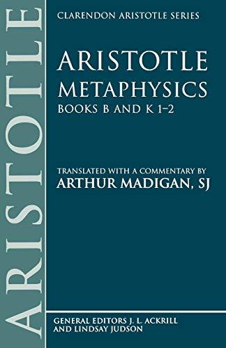 9780198751069: Metaphysics: Books B and K 1-2 (Clarendon Aristotle Series)