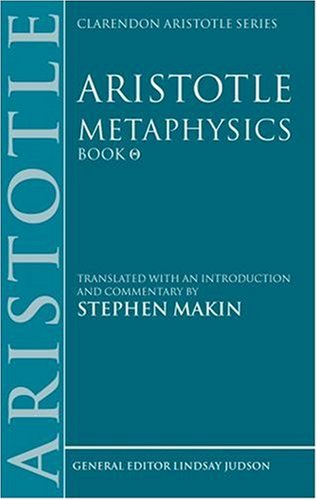 9780198751076: Aristotle: Metaphysics Theta: Translated with an introduction and commentary (Clarendon Aristotle Series)