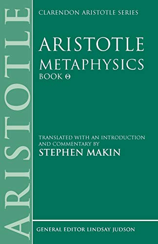 9780198751083: Aristotle: Metaphysics Theta: Translated with an Introduction and Commentary (Clarendon Aristotle Series)