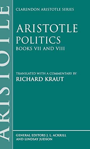 9780198751137: Politics: Books VII and VIII (Clarendon Aristotle Series) (Bks.7 & 8)
