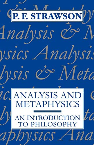 9780198751182: Analysis and Metaphysics: An Introduction to Philosophy