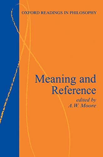 9780198751250: Meaning and Reference (Oxford Readings in Philosophy)
