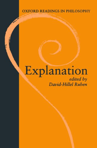 Explanation (Oxford Readings in Philosophy)