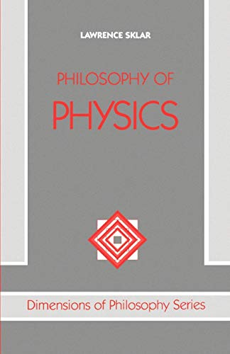 9780198751380: Philosophy Of Physics (Dimensions Of Philosophy) (Dimensions of Philosophy S)