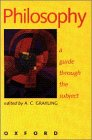 9780198751564: Philosophy: A Guide Through the Subject