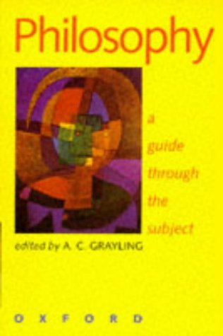 9780198751571: Philosophy: A Guide through the Subject