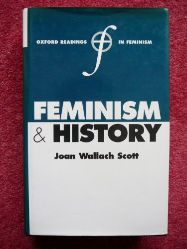 9780198751687: Feminism and History (Oxford Readings in Feminism)