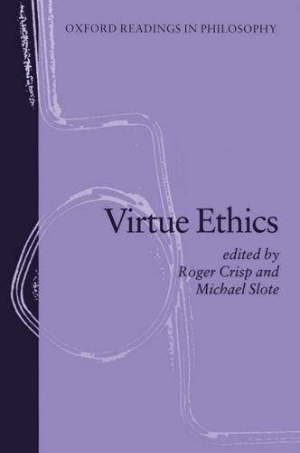 9780198751885: Virtue Ethics