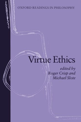 9780198751885: Virtue Ethics (Oxford Readings in Philosophy)