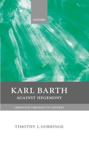 9780198752462: Karl Barth: Against Hegemony (Christian Theology in Context)