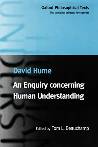 an analysis of an inquiry concerning human understanding by david hume Inquiry concerning human understanding by david hume essay 1058 words | 5 pages david hume wrote inquiry concerning human understanding in 1748, right in the middle of the enlightenment and on the eve of the industrial and scientific revolution.
