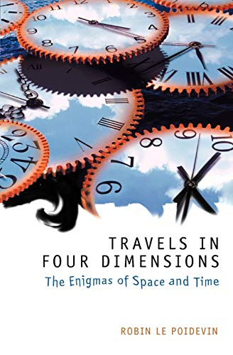 9780198752554: Travels in Four Dimensions: The Enigmas of Space and Time