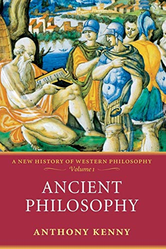 9780198752721: 1: Ancient Philosophy: A New History of Western Philosophy, Volume I