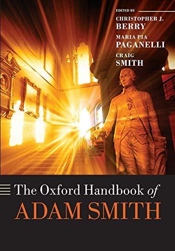 9780198753032: The Oxford Handbook of Adam Smith (Oxford Handbooks)