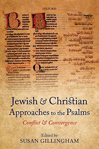 9780198753650: Jewish and Christian Approaches to the Psalms: Conflict and Convergence