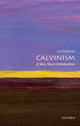 9780198753711: Calvinism: A Very Short Introduction