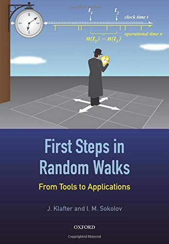 9780198754091: First Steps in Random Walks: From Tools to Applications