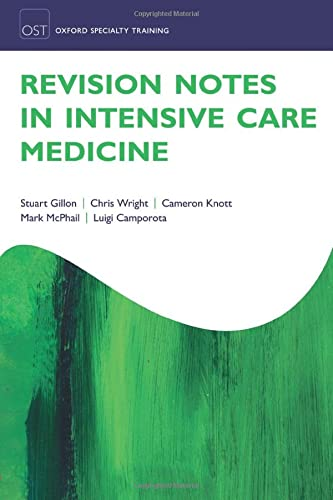 9780198754619: Revision Notes in Intensive Care Medicine (Oxford Specialty Training: Revision Texts)