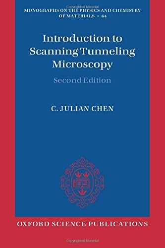 9780198754756: Introduction to Scanning Tunneling Microscopy (Monographs on the Physics and Chemistry of Materials)