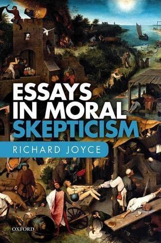 9780198754879: Essays in Moral Skepticism