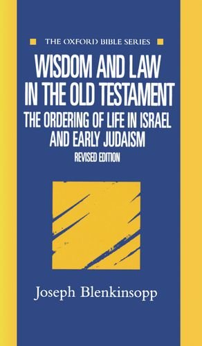 9780198755036: Wisdom and Law in the Old Testament: The Ordering of Life in Israel and Early Judaism (Oxford Bible Series)