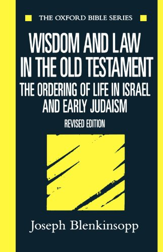 9780198755043: Wisdom and Law in the Old Testament: The Ordering of Life in Israel and Early Judaism (Oxford Bible Series)