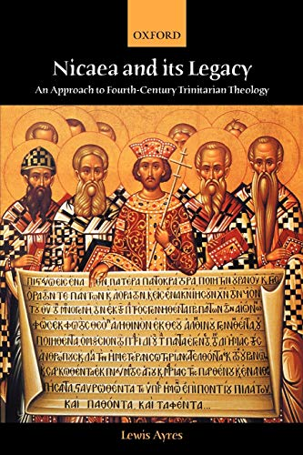 9780198755050: Nicaea and Its Legacy: An Approach to Fourth-Century Trinitarian Theology
