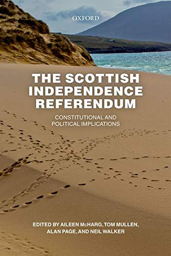 9780198755524: The Scottish Independence Referendum: Constitutional and Political Implications