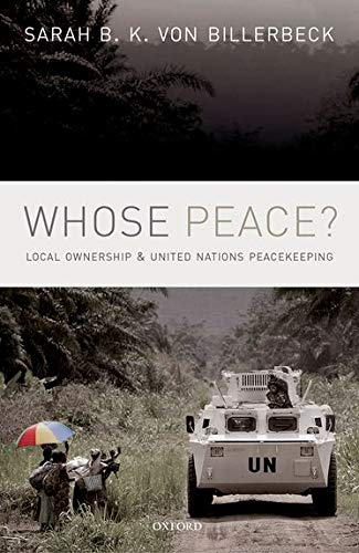 9780198755708: Whose Peace?: Local Ownership and United Nations Peacekeeping