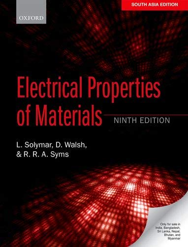 9780198755944: Electrical Properties Of Materials, Ninth Edition