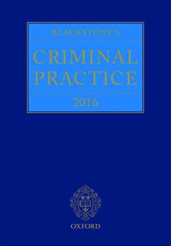 9780198757047: Blackstone's Criminal Practice 2016