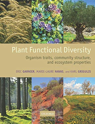 9780198757375: Plant Functional Diversity: Organism traits, community structure, and ecosystem properties