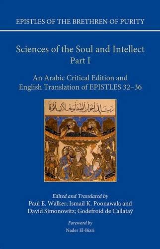 Sciences of the Soul and Intellect, Part I. An Arabic Critical Edition and English Translation of ...