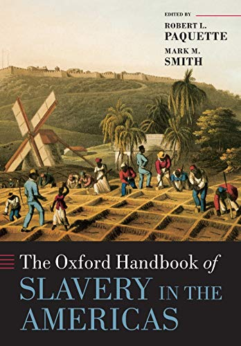 9780198758815: The Oxford Handbook of Slavery in the Americas