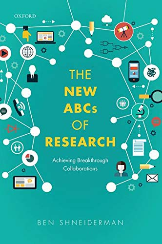 9780198758839: The New ABCs of Research: Achieving Breakthrough Collaborations