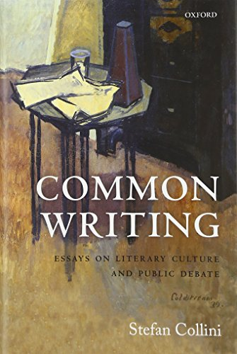 9780198758969: Common Writing: Essays on Literary Culture and Public Debate