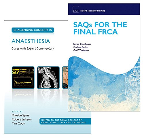 9780198759058: SAQs for the Final FRCA and Challenging Concepts in Anaesthesia Pack