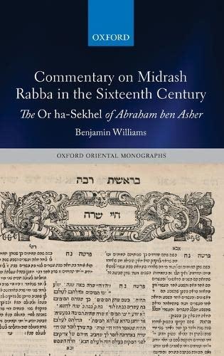 Commentary on Midrash Rabba in the Sixteenth: Benjamin Williams
